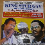 King Sturgav @ Mountain Side,  St Elizabeth 16 Oct 2015_ Briggy.Chaplin.Trees. C tea + more (DBcd)