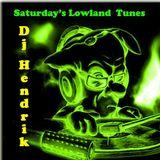 Saturdays Lowland Tunes Extra Long (July 6th 2013)