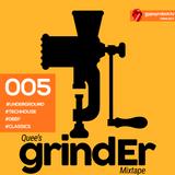 GRTV005 I Quee's Grinder
