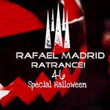 Rafael Madrid - RaTrance - Episode 46 Special Halloween! (Rafael Madrid Mix 30/10/2017)