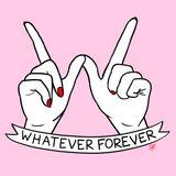 Whatever Forever 001