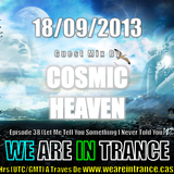 We Are In Trance Episode 38 (Let Me Tell You Something I Never Told You) Guest Mix By Cosmic Heaven