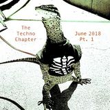 The Techno Chapter - The June Mix Pt. 1