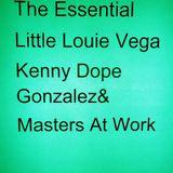 The Essential Little Louie Vega Kenny Dope Gonzalez&MAW