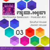 2017.11.12-Ro.Ma-Podcast #03 Morfinoche Seleccion