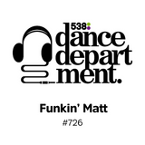 The Best of Dance Department 726 with special guest Funkin' Matt