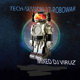 TECH-SESSION-17-ROBOWAR-DJ VIRUZ