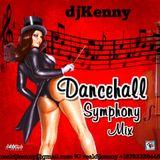 DJ KENNY DANCEHALL SYMPHONY MIX MAR 2018