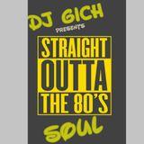 STRAIGHT OUTTA THE 80s VOL 1