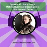 Lacy Boggs - Easy Business Blogging