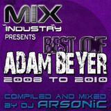 ► Best Of ADAM BEYER pt.6 [2008-2010] ► @ MIX INDUSTRY Radio