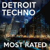 DETROIT TECHNO [Most Rated]