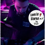 Love in Stereo mix #2 by JSD