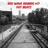 RED WAVE SOUNDS #17 FAT BEATZ