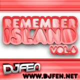 DJ FEN - Remember Island Vol.6