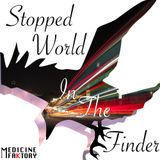 Stopped Worlds In The Finder EP Mix