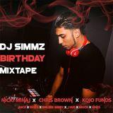 DJ SIMMZ BIRTHDAY MIX 2018 (HIP HOP/RNB/UK AFRO SWING/UK RAP) - NICKI MINAJ/CHRIS BROWN/KOJO FUNDS