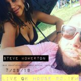Steve Howerton - Live on House 90.1 fm (((first half))) 7/29/19