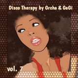Disco Therapy by Grcha & GaGi (VOL.7)