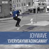 EVERYDAYIMFADINGAWAY by Joywave