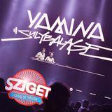 YAMINA & SULYBALAGE LIVE SET @ SZIGET FESTIVAL / TELEKOM ARENA - 12/08/15