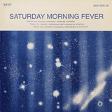 Saturday Morning Fever 9 - by Earl Orlog & special guest Alexandar Matic