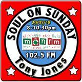 Soul On Sunday 20/05/18, Tony Jones, MônFM * W O N D E R F U L * T U N E S * 1983-92 * Northern Soul