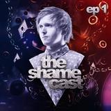 Shameless - The ShameCast Ep1, November 2015