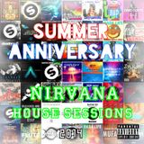 Summer Nirvana House Sessions - 01: Anniversary