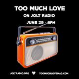 Too Much Love on Jolt Radio Ft. Raker