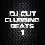 DJ CUT Clubbing Beats Vol.1