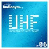AUDIONYM - UHF Podcast No 06