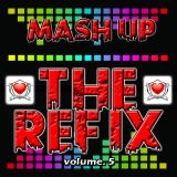 MASH UP THE REFIX vol.5