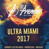THE DJ PREMIER SHOW - MIAMI ULTRA 2017