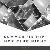 Summer '14 Hip-Hop Club Night