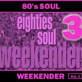 80's SOUL WEEKENDER: 3