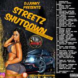 DJJUNKY - STREETZ SHUTDOWN DANCEHALL MIXTAPE 2K17