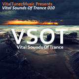Vital Sounds Of Trance 010 (23-08-2014)