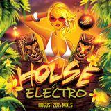 August 2015 - Electro & Progressive House Mix