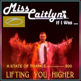 Dj Miss Caitlyn - If I Was @ A State Of Trance Utrecht 2019 - Lifting You Higher