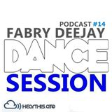 DANCE SESSION Podcast #14 FABRY DEEJAY