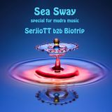Mudra Music podcast / SerjioTT b2b Biotrip - Sea Sway [MM017]