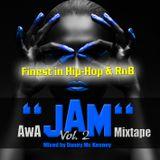 AwA ''JAM'' Mixtape Vol.2(Finest in Hip-Hop & RnB)