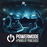Primeshock Presents: Powermode Episode 19