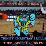 Lewis Men's Basketball vs. Trinity Christian Trolls