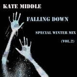 Kate Middle-Falling down(Special winter mix)vol.2.