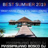 Best Summer 2019 (DeepHouseVocal & Nu Disco House)-Massimiliano Bosco Dj