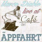 Marco Diablo live @ Cafe del Äppfahrt _ Part 1