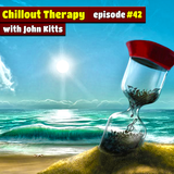 Chillout Therapy #42 (mixed by John Kitts)