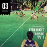 Evan Rhodes_Poolside Vol. 3_Nu Disco Edition